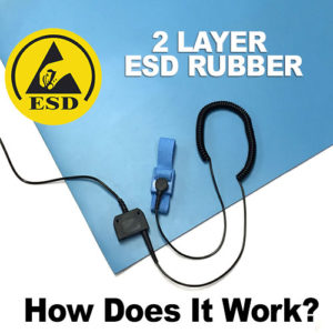 Two Layer ESD Rubber - How Does It Work